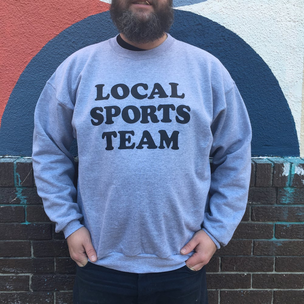 Image of Local Sports Team - crewneck sweatshirt