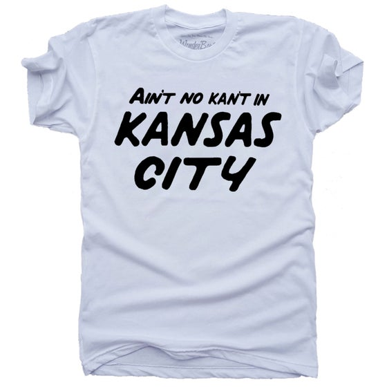 Image of Ain't no Kan't in KC