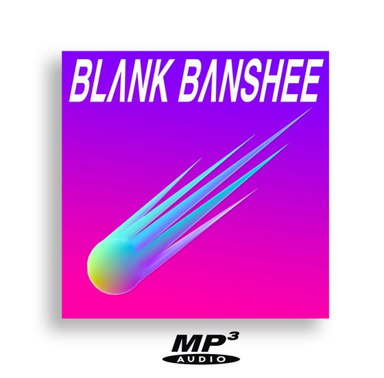 Image of Blank Banshee MEGA (MP3 320)