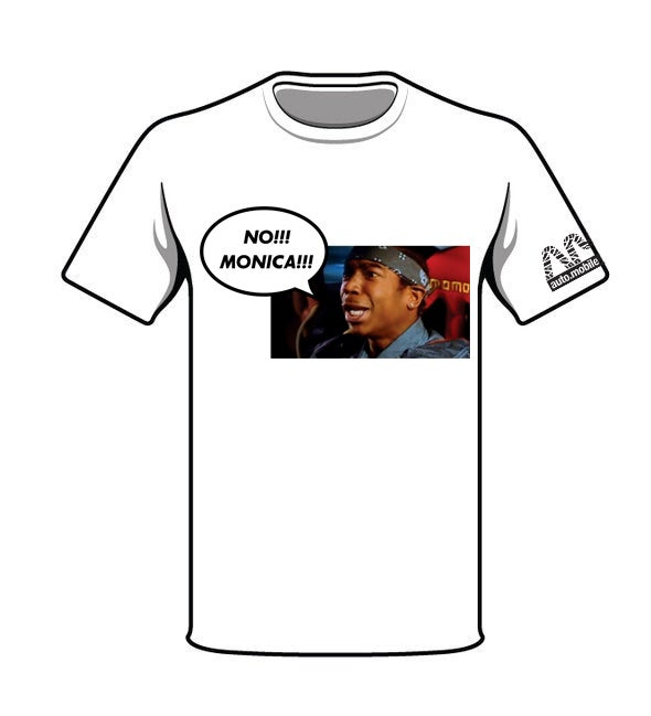 Image of No!!! Monica!!! Ja Rule T-Shirt