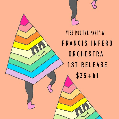 Image of Vibe Positive - Secret Location - Sat Dec 9 - Francis Inferno Orchestra