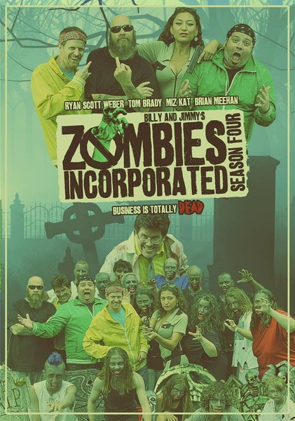 Image of Signed Zombies Incorporated Season 4 poster by Ryan Scott Weber and Thomas Brady