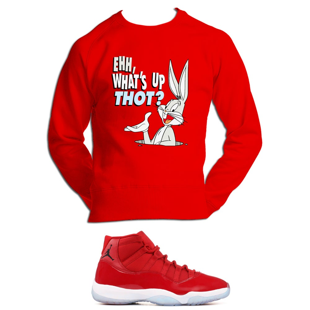 Image of WHAT'S UP THOT RETRO 11 WIN LIKE 96 SWEATSHIRT - RED