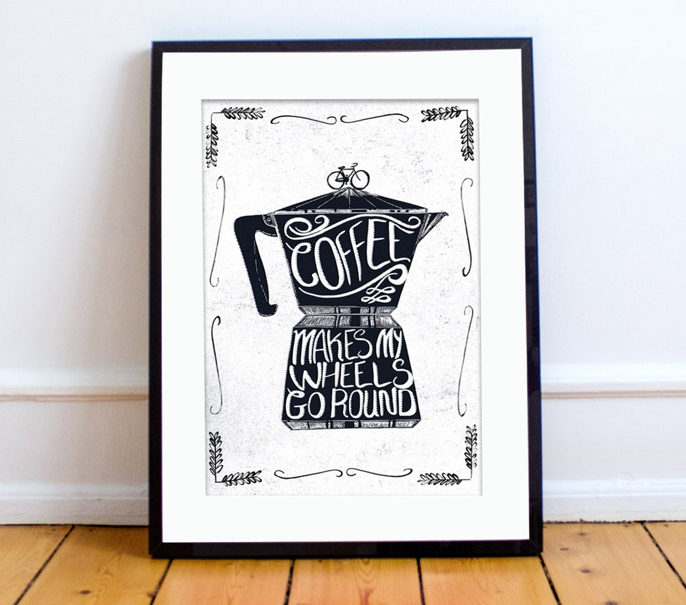 Image of 'Coffee makes my wheels go round' print A4 - by Peter Swain