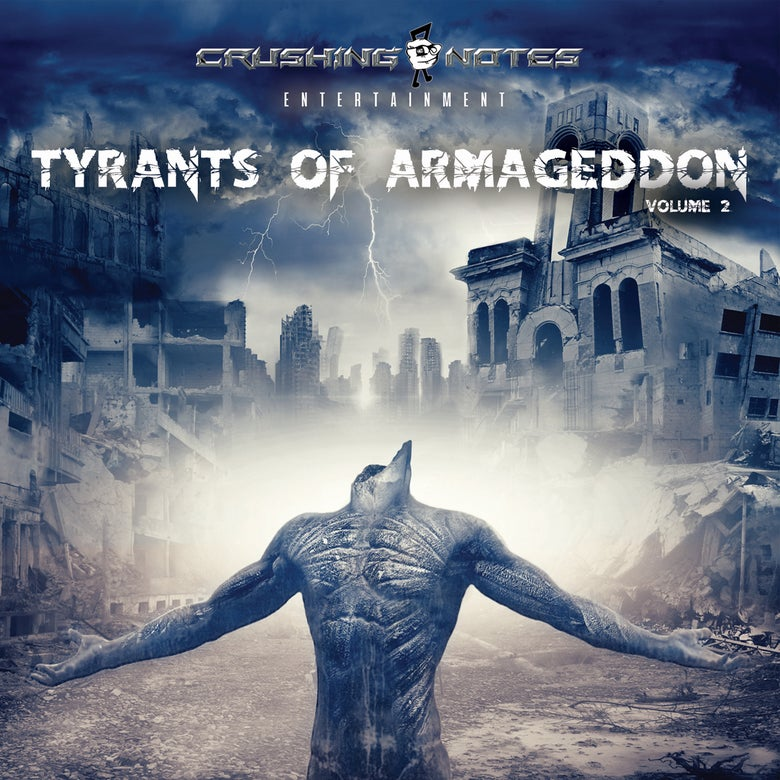 Image of Tyrants Of Armageddon Vol. 2  CD 2017