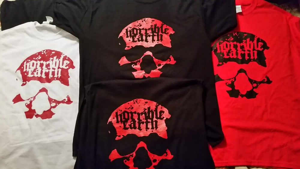 Image of Horrible Earth new t-shirts. Limited