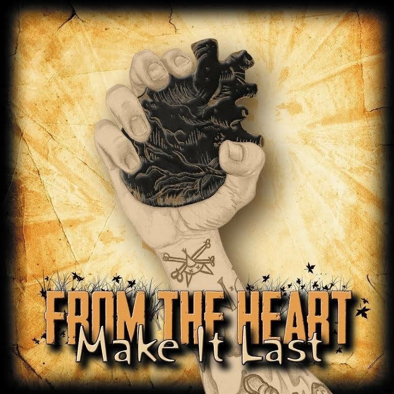 Image of From The Heart - Make It Last CD