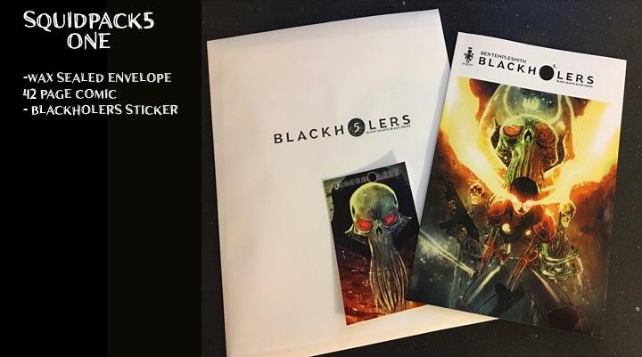Image of BLACKHOLERS BOOK #5 & SQUIDPACKS
