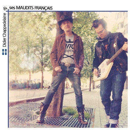 Image of DIDIER CHAPPEDELAINE & SES MAUDITS FRANCAIS - CD digipack