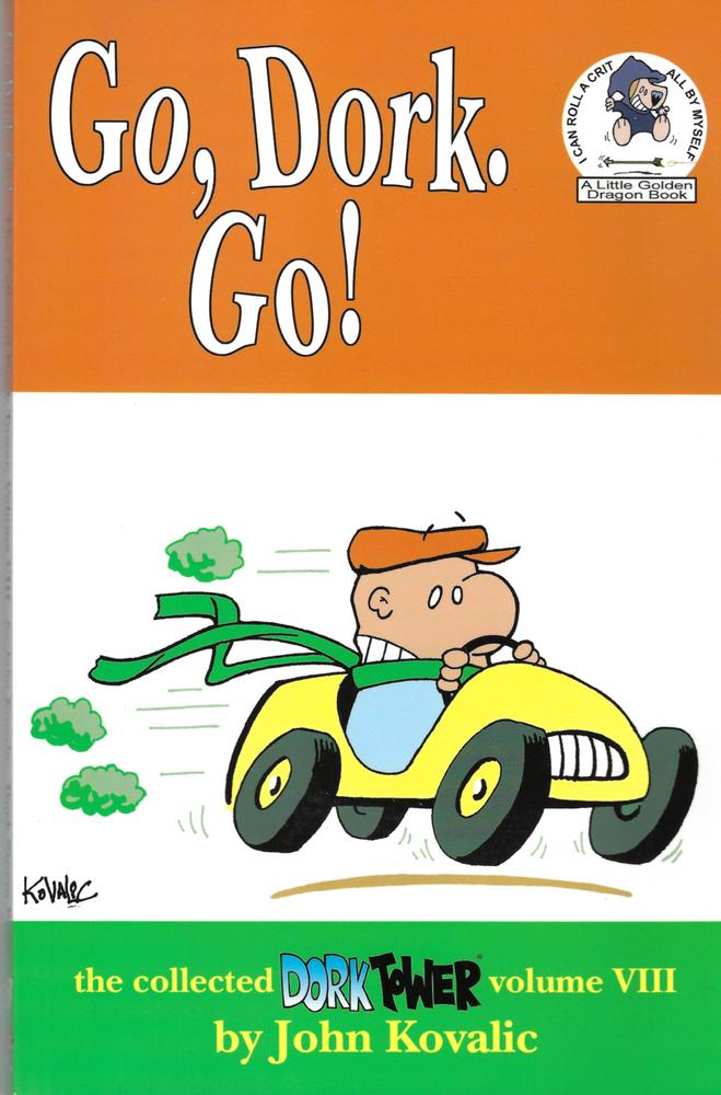 Image of Go, Dork, Go! (Dork Tower vol 8)