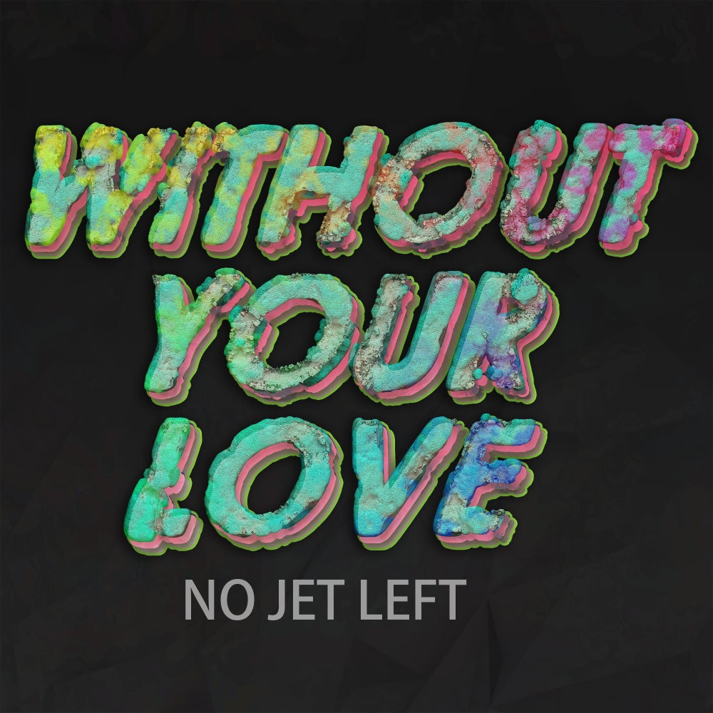 Image of Without Your Love Single - Pre-Order