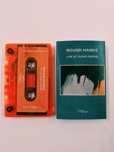 Image of Rough Hands - 'Live at Audio Empire' Orange Cassette