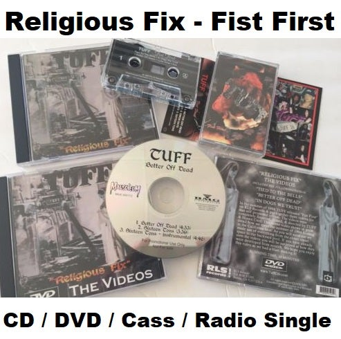 "Image of TUFF ""Religious Fix"" / ""Fist First"" Collector set, CD, DVD, Cassette & Radio Single CD"