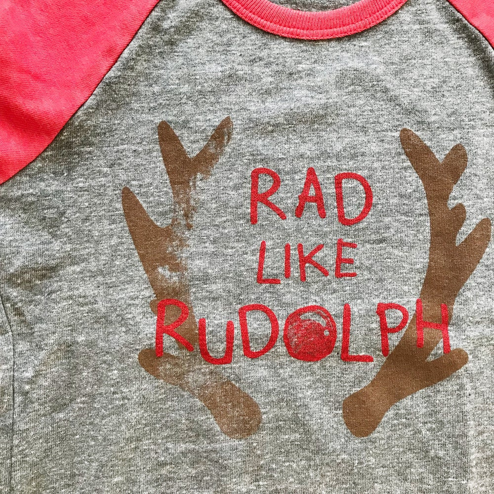 Image of *LIMITED EDITION* RAD LIKE RUDOLPH RAGLAN