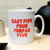 "Image of ""East Fire Five, Forfar four"" Mug"