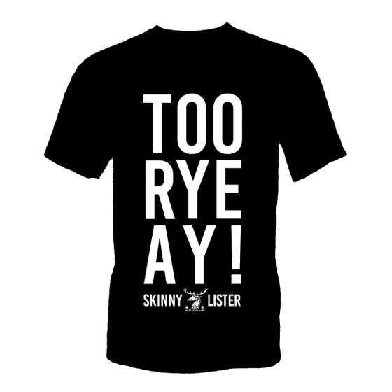 Image of Too Rye Ay! Black T-shirt