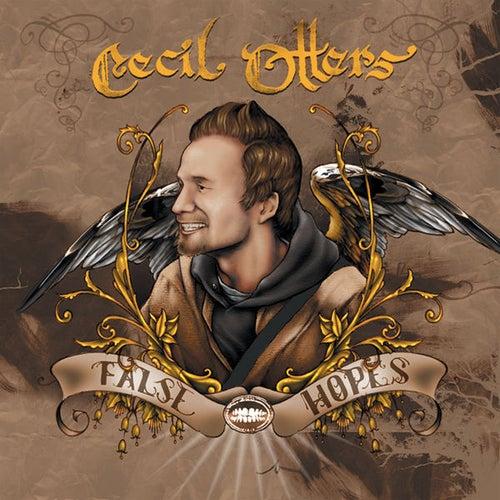 Image of False Hopes - Cecil Otter