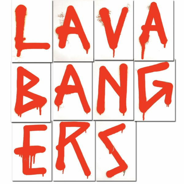 Image of LAVA BANGERS - Lazerbeak