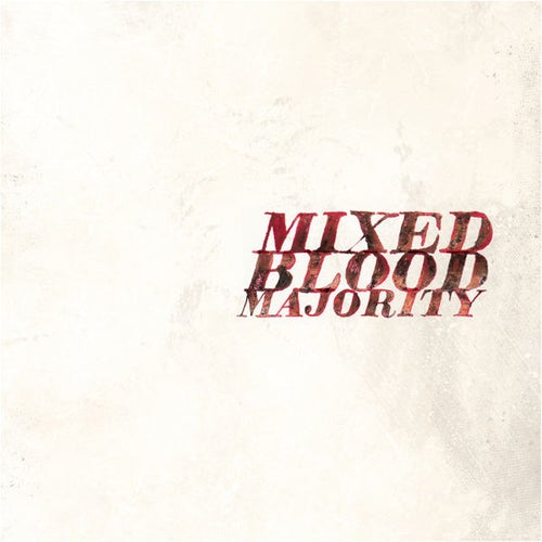 Image of Mixed Blood Majority CD