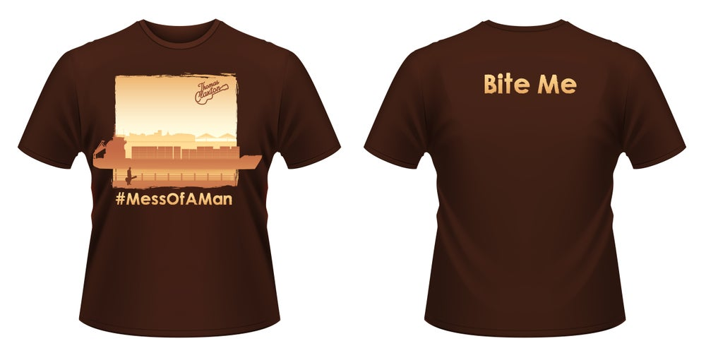 """Image of PRE-ORDER - **LIMITED EDITION** T Clax, """"Mess Of A Man"""" T-Shirt"""