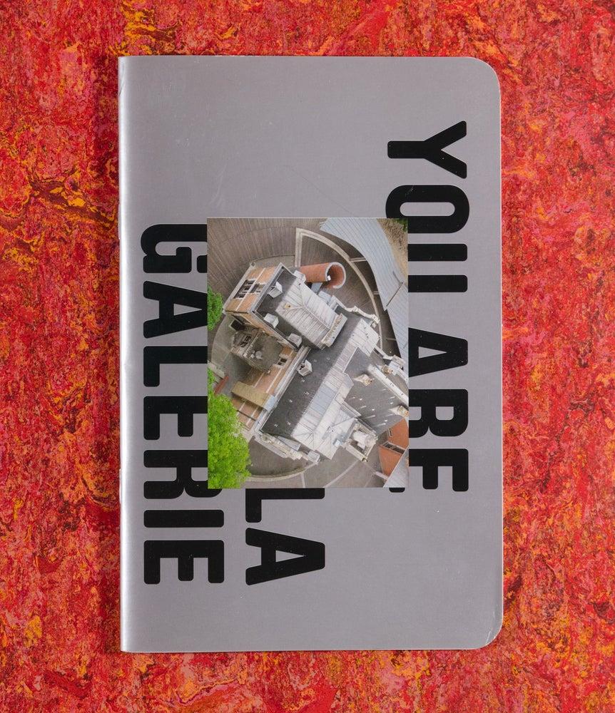 Image of I am La Galerie, you are La Galerie <br />— Lætitia Paviani