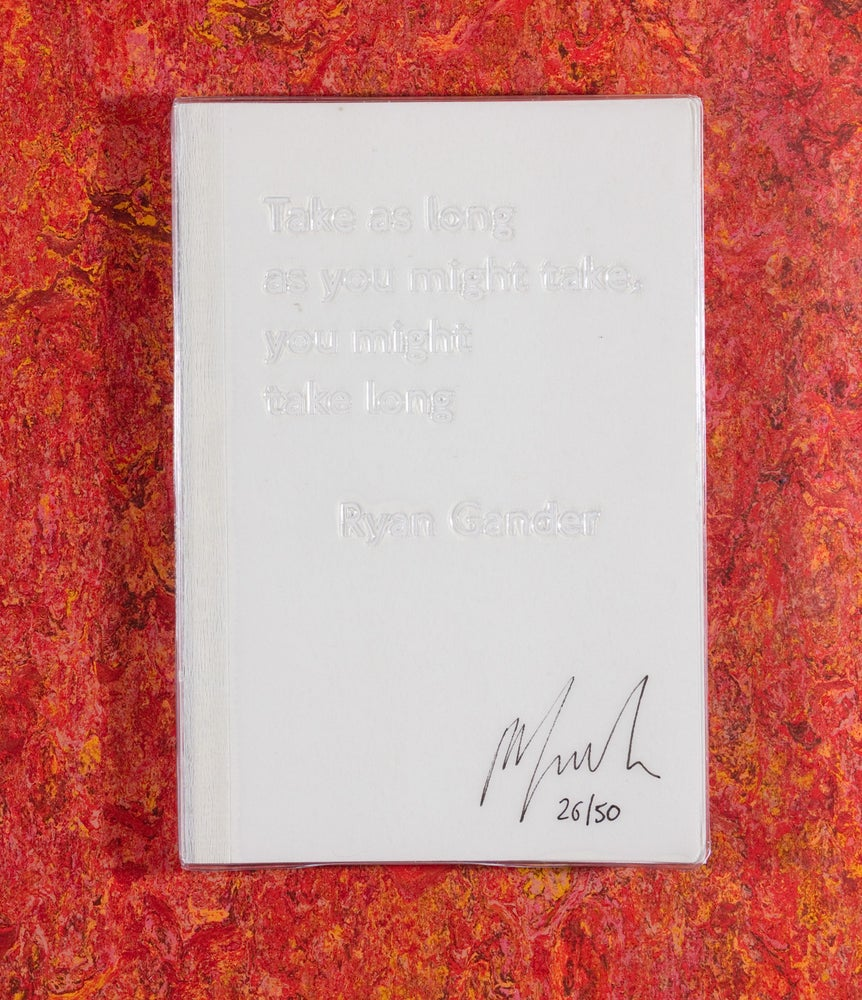 Image of Take as long as you might take, you might take long LIMITED EDITION <br>— Ryan Gander