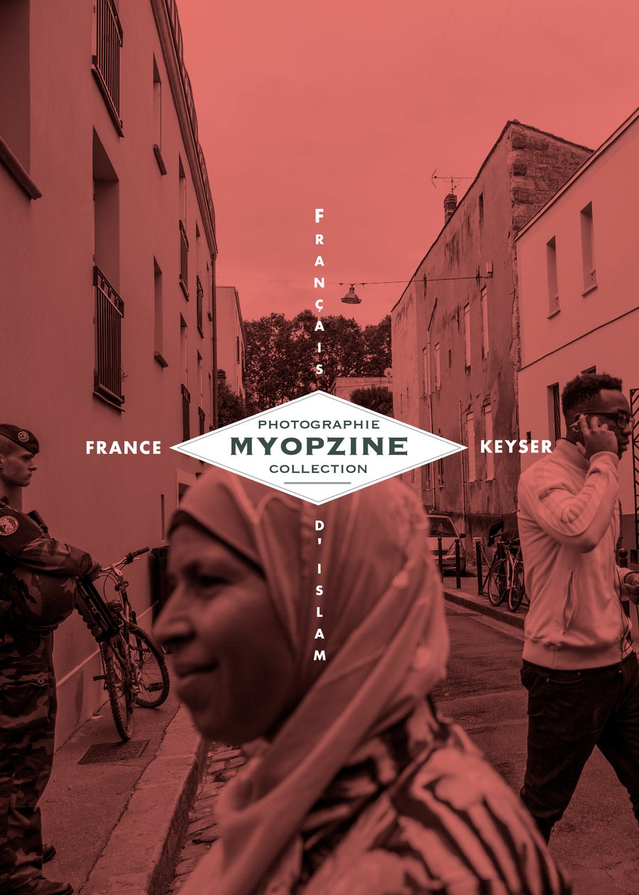 Image of MYOPZINE - France Keyser / Français d'islam