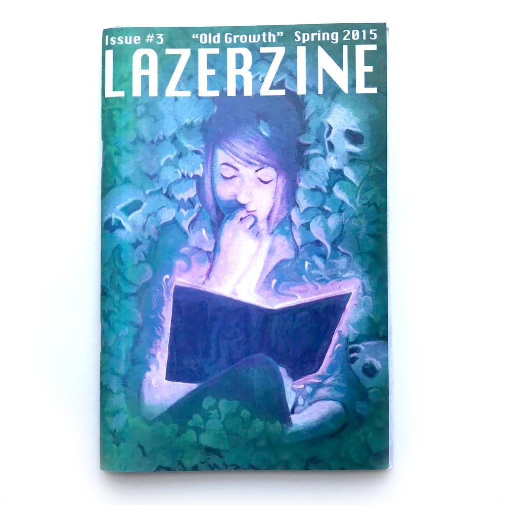 "Image of Lazer Zine - Issue #3 - ""Old Growth"""