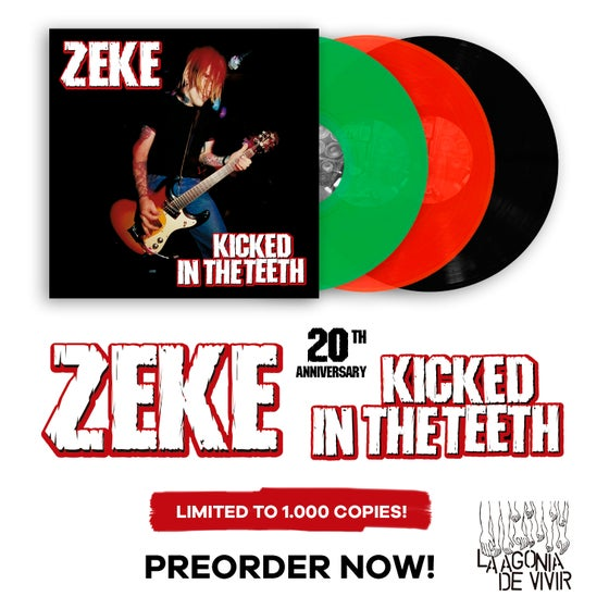"Image of Pre-order now!!! LADV98 - ZEKE ""kicked in the teeth"" LP REISSUE"