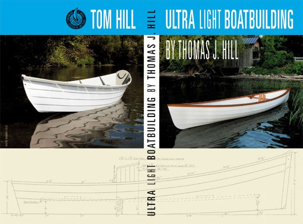 Image of Ultralight Boatbuilding With Thomas J. Hill