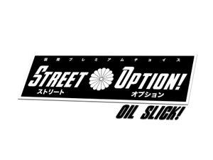 Image of ストリートオプションチームスリック   Street Option Team Oil Slick 「limited」