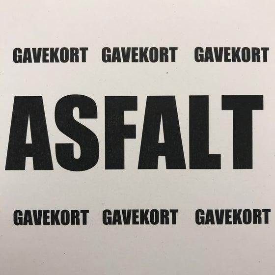 Image of ASFALT gavekort, andre beløb kan vælges