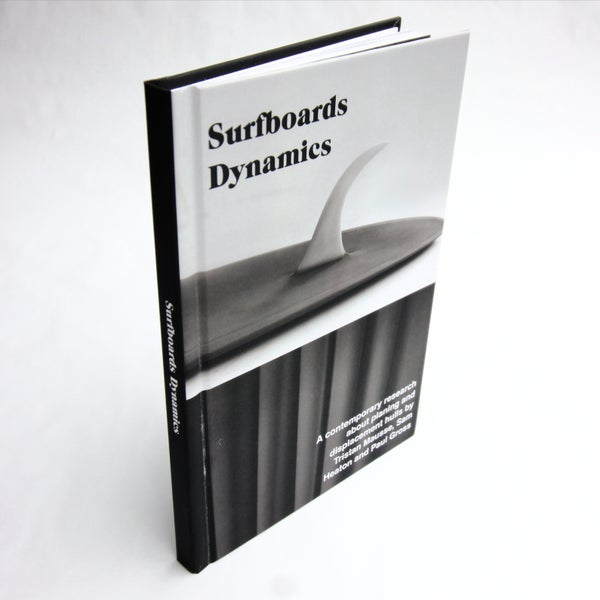 Image of SURFBOARDS DYNAMICS a contemporary research about planing and displacement hulls.