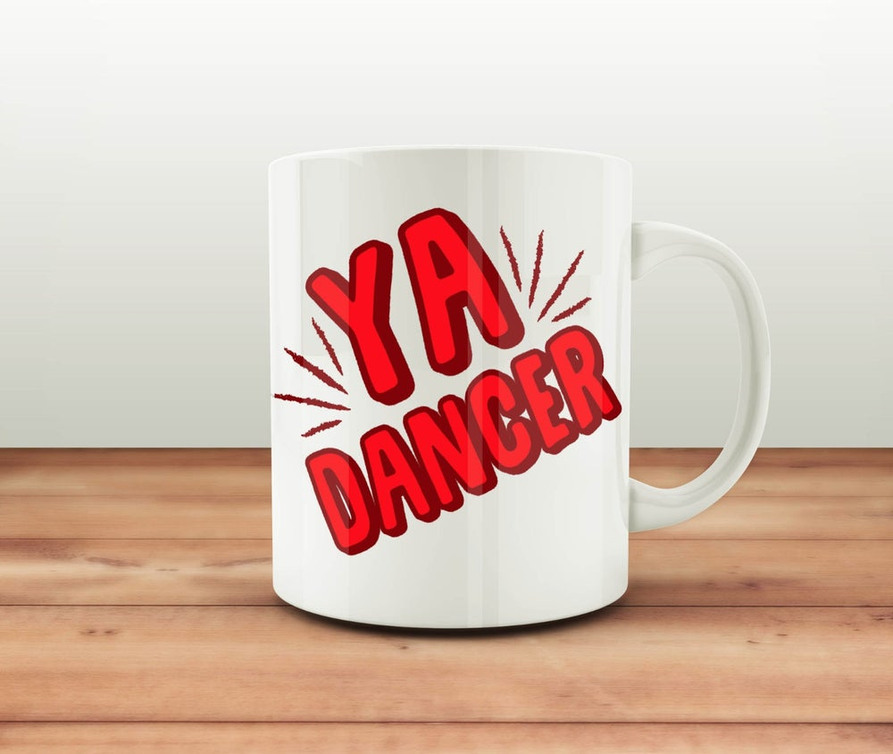 Image of Ya Dancer - Mug