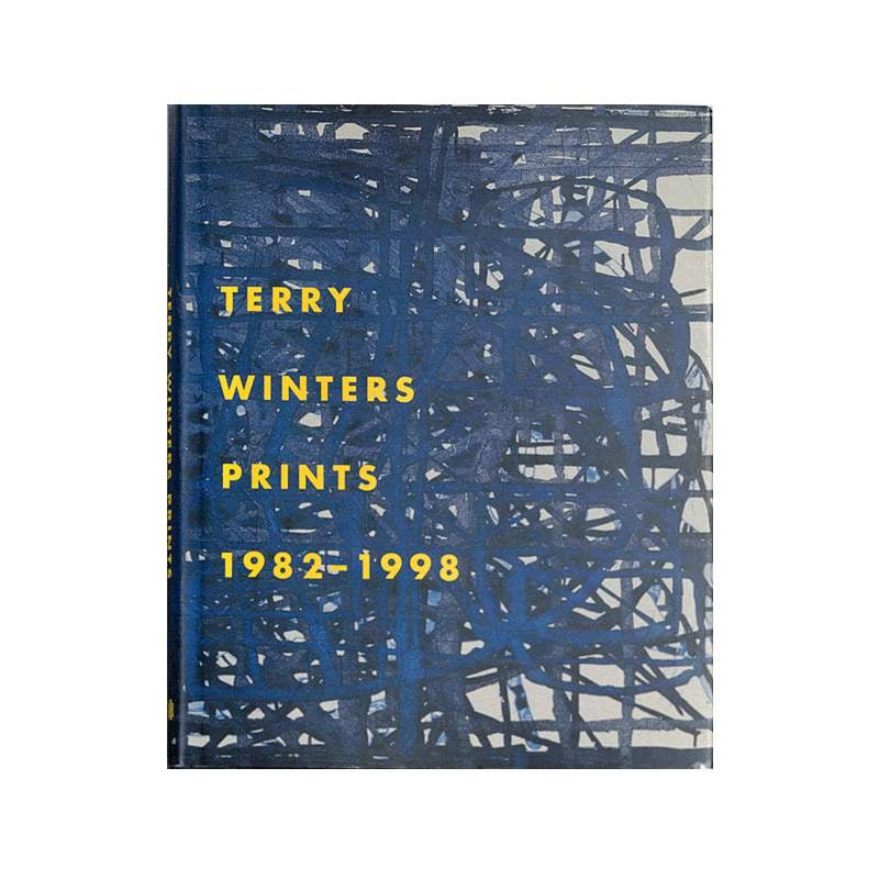 Image of Terry Winters Prints 1982-1998: A Catalogue Raisonné