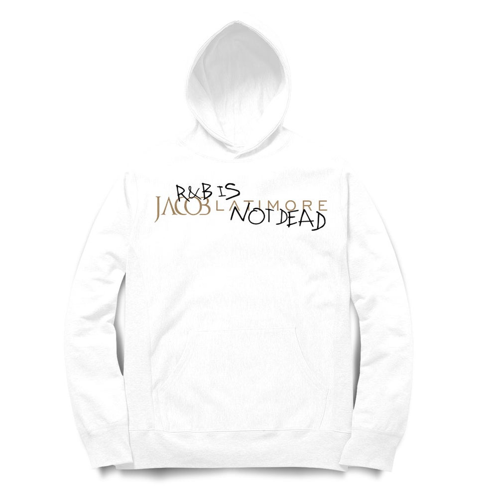 Image of R&B Is Not Dead Hoodie
