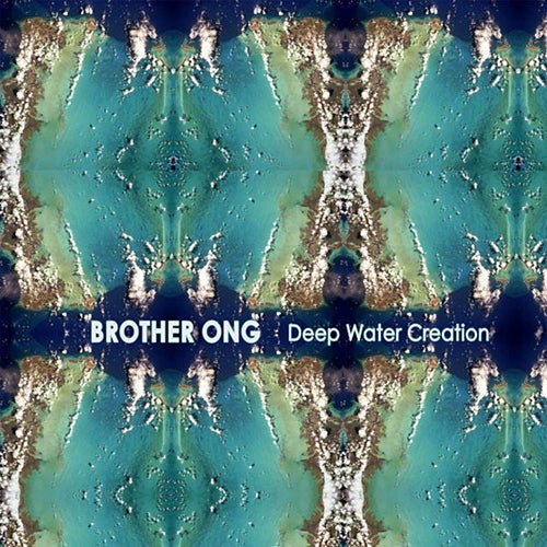 Image of Brother Ong / Deep Water Creation