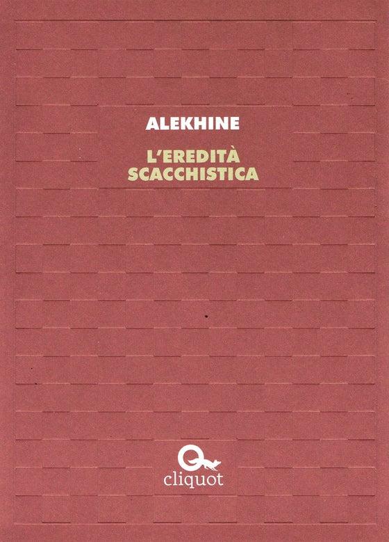 Image of *L'eredità scacchistica* di Alexander Alekhine