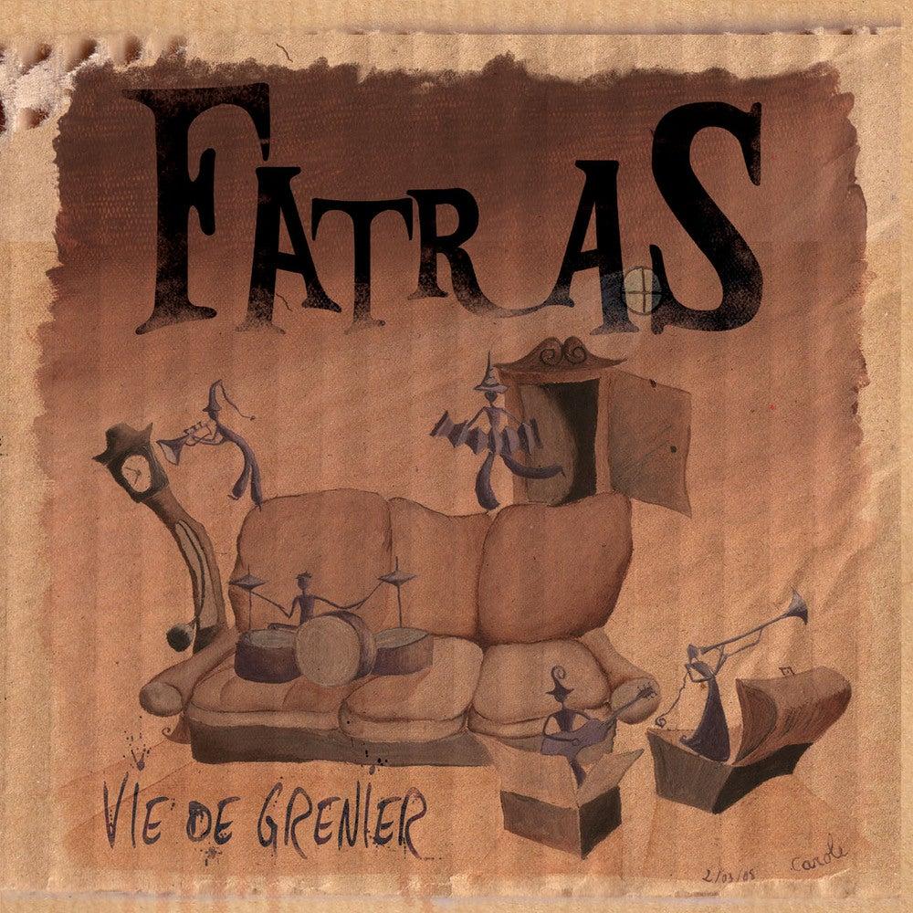 Image of Fatras - Vie de Grenier