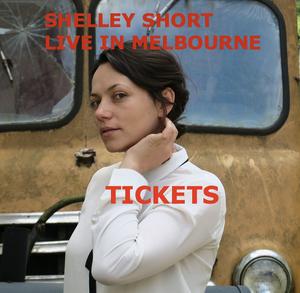 Image of Shelley Short w/ Anthonie Tonnon - MELBOURNE - MONDAY 22nd JAN - $17
