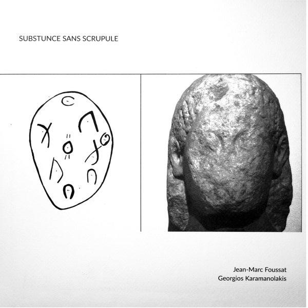 "Image of Jean-Marc Foussat / Georgios Karamanolakis ""Substunce Sans Scrupule"""