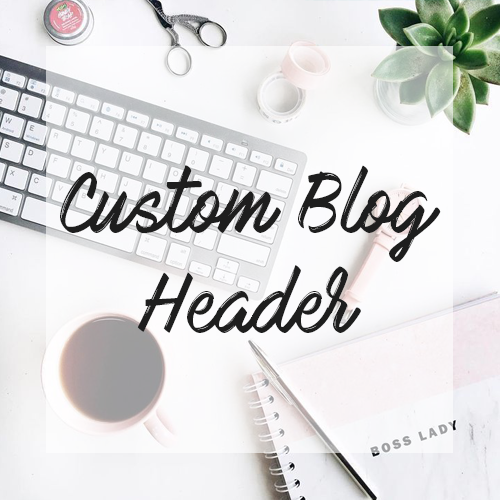 Image of Custom Blog Header
