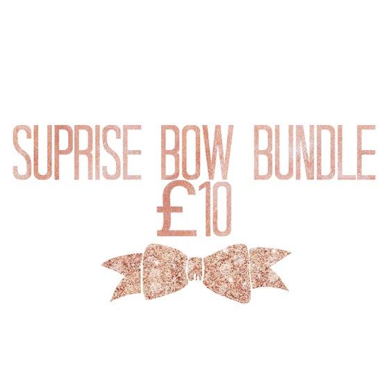 Image of Suprise bow bundle £10