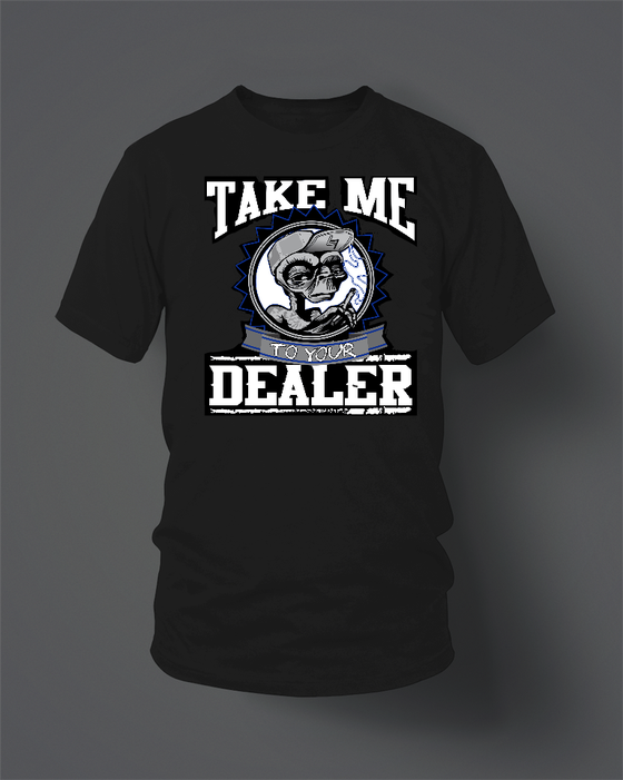 Image of Take Me To Your Dealer