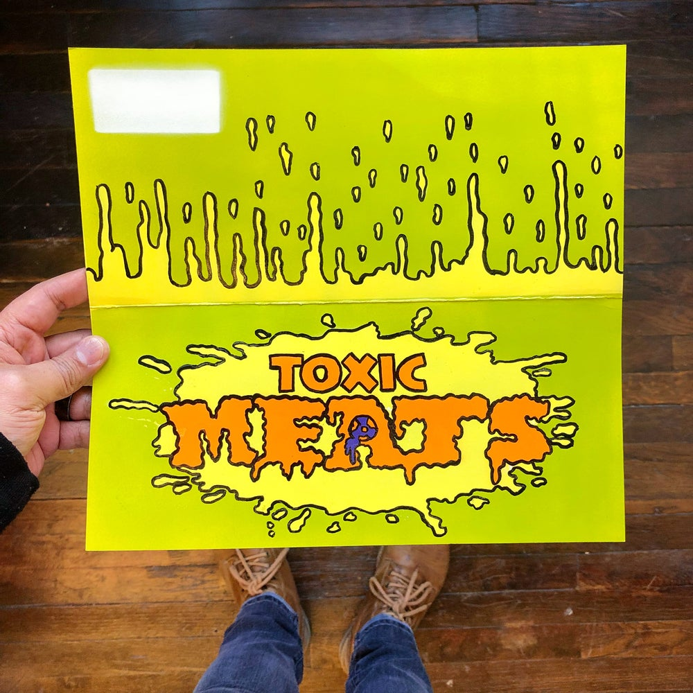 Image of TOXIC MEATS