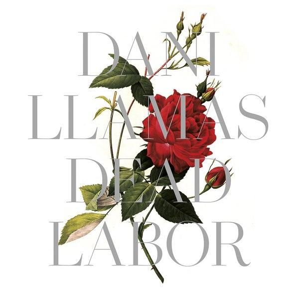 """Image of Dani Llamas """"Dead Labor"""" (Lp) Preorder"""