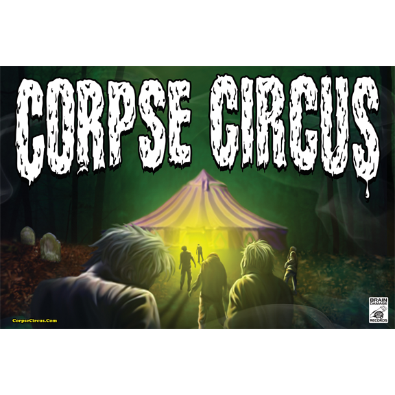 Image of Welcome to the Corpse Circus (Poster)