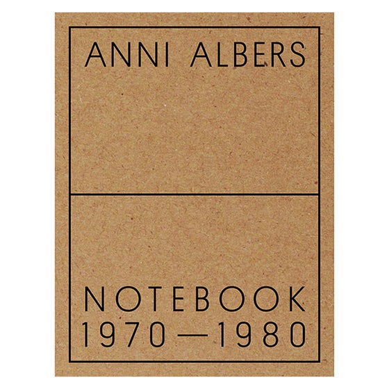 Image of Anni Albers: Notebook 1970–1980