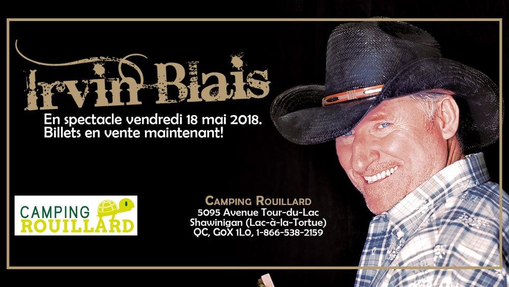 Image of Irvin Blais billet de spectacle: 18 mai 2018 au Camping Rouillard, Shawinigan QC.