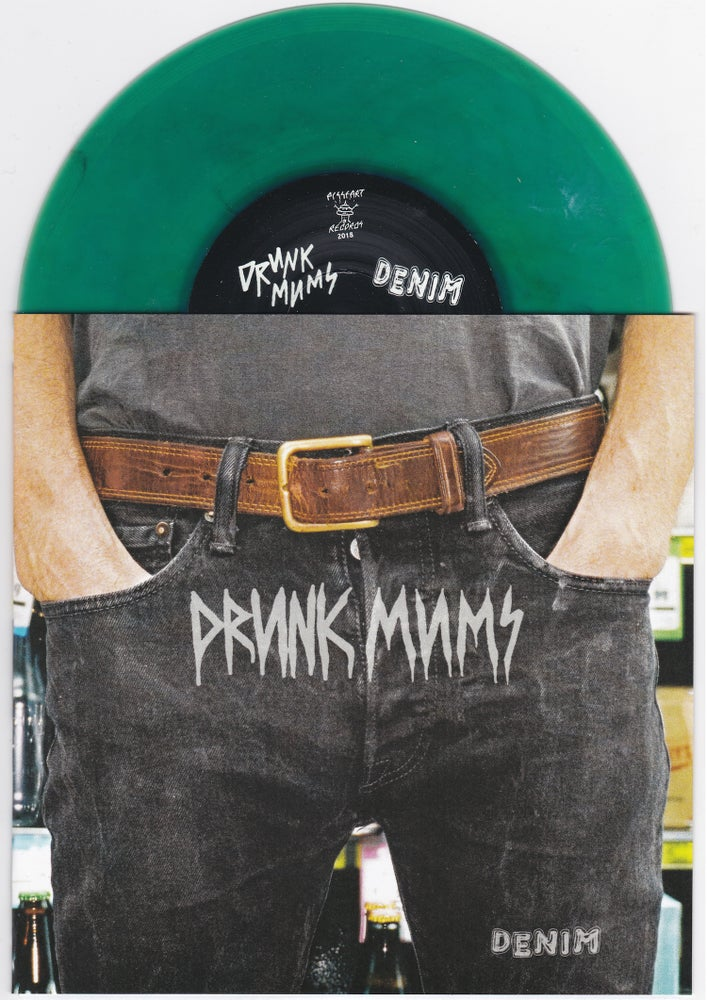 "Image of Drunk Mums - Denim 7"" - PRE-ORDER"